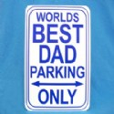 Dad Gift Parking Sign