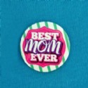 Mom Gift Button