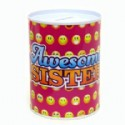 Sister Gift Tin Coin Bank